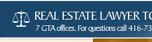 real estate lawyer toronto .com - knowing your home legal costs upfront means - No Surprises!